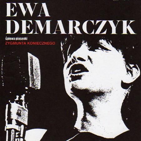 Ewa Demarczyk Ewa Demarczyk śpiewa piosenki Zygmunta Koniecznego