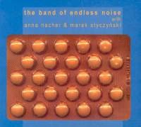 The Band Of Endless Noise The Band Of Endless Noise