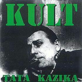 Kult Tata Kazika