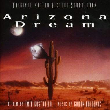 Goran Bregovic Arizona Dream