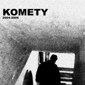 Komety 2004-2006