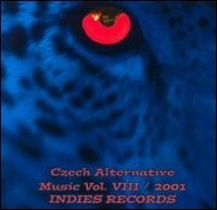 Czech Alternative Music vol. VIII - 2001