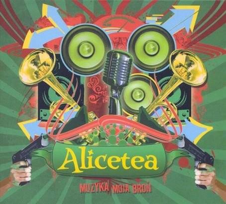 Alicetea Muzyka moja broń