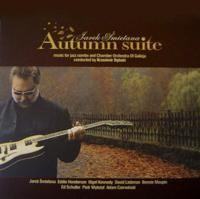 Jarosław Śmietana Autumn Suite