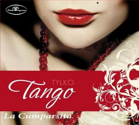 Tylko tango La Cumparsita