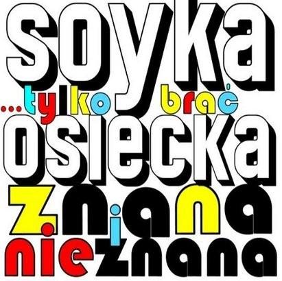 Stanisław Soyka Tylko brać Osiecka znana i nieznana