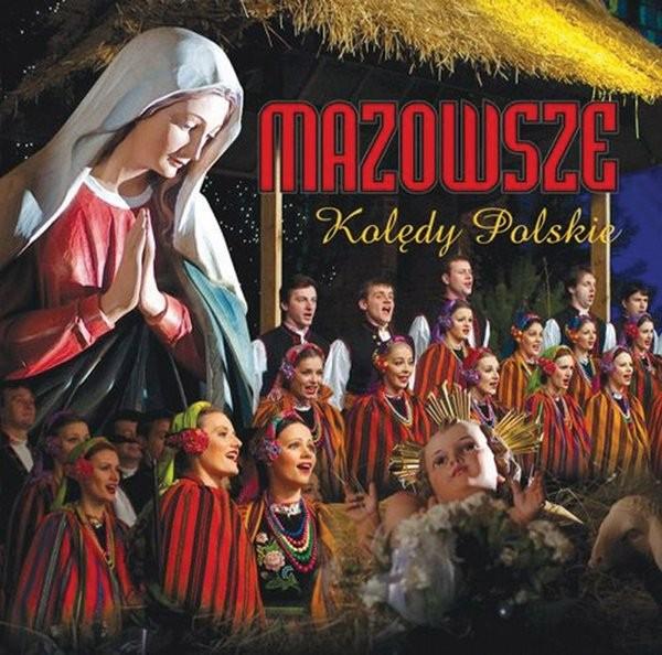 Zespół Pieśni i Tańca Mazowsze Kolędy polskie