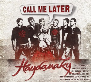 Haydamaky Call me Later
