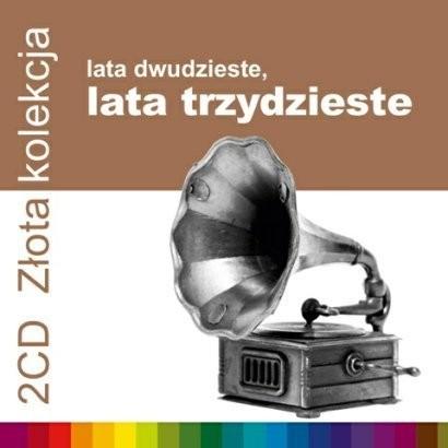 Lata 20-te, Lata 30-te - Złota Kolekcja vol. 1 vol. 2