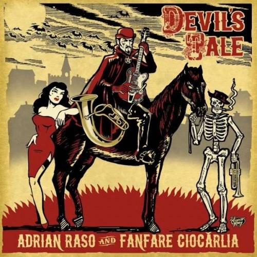 Adrian Raso Fanfare Ciocarlia Devil's Tale