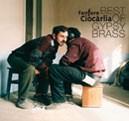 Fanfare Ciocărlia Best Of Gypsy Brass