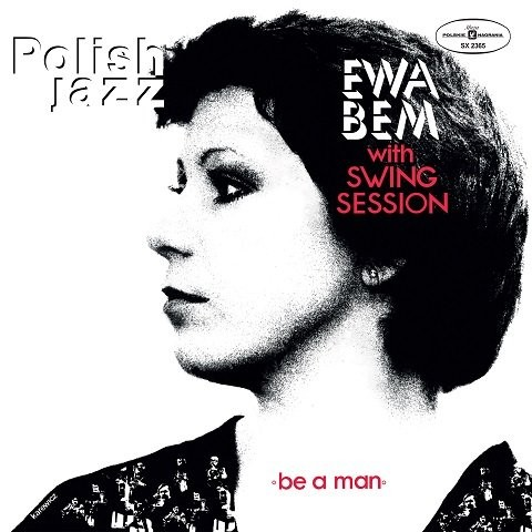 Ewa Bem Be A Man - Polish Jazz