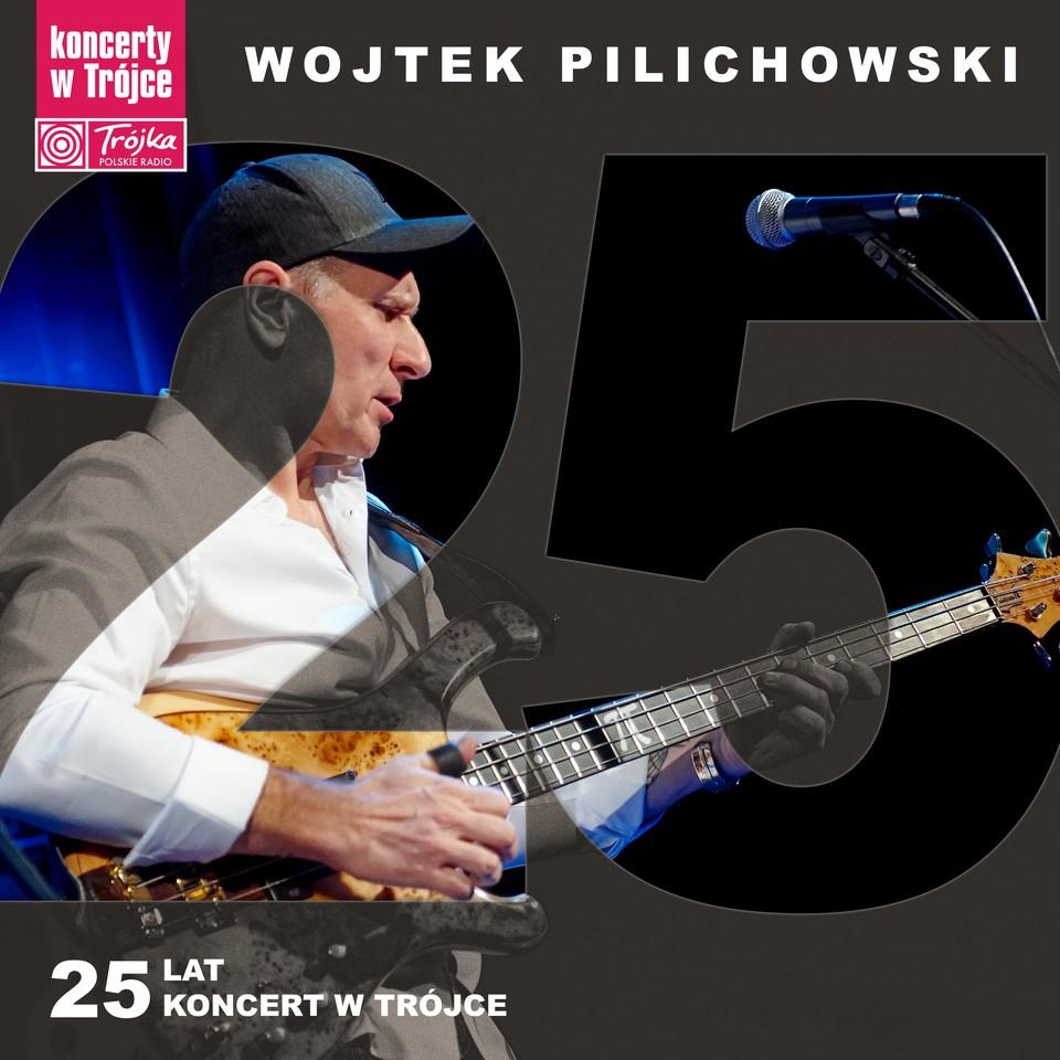 Wojtek Pilichowski 25 lat - koncert w Trójce