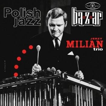 Jerzy Milian Trio Baazaar