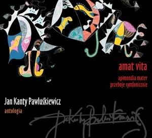 Jan Kanty Pawluśkiewicz Jan Kanty Pawluśkiewicz Antologia vol 4 Radość miłosierdzia