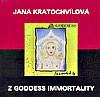 Jana Kratochvilova Z Goddess - Immortality