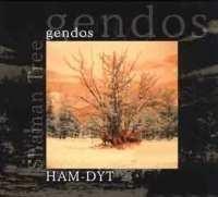 Gendos - Gennadi Gendos Chamzyryn Ham-Dyt