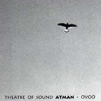 Theatre Of Sound Atman OVOO