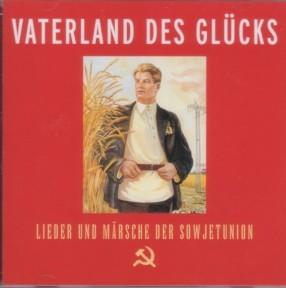 CD  Vaterland des Glücks