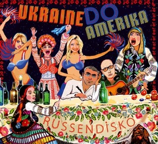 CD  Russendisko Hits 3 - Ukraine Do Amerika