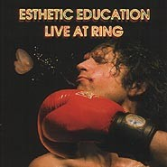 Esthetic Education Live At Ring
