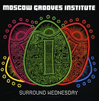 Moscow Grooves Institute Surround Wednesday