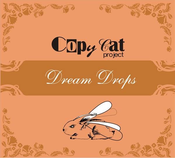 Copy cat project Dream drops