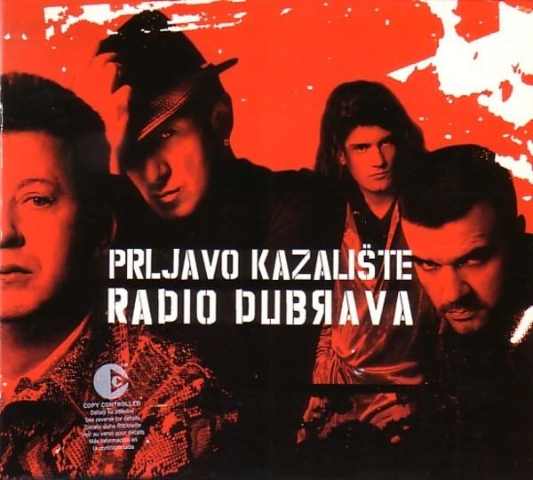 Prljavo Kazalište Radio Dubrava