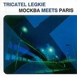 CD Tricatel Legkie - Moscow Meets Paris