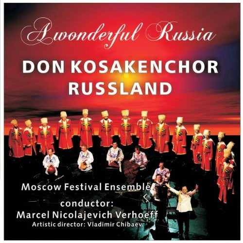 Don Kosakenchor A wonderful Russia