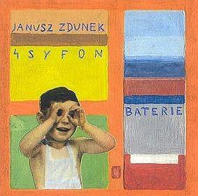 Janusz Zdunek 4 Syfon  Baterie