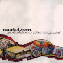 Autism Dont Shelest feat Wiktor Winogradzki
