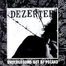 Underground Out Of Poland Dezerter