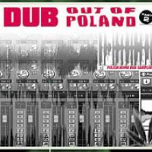 Dub Out Of Poland vol. 2 Sampler