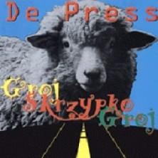 Groj skrzypko groj De Press