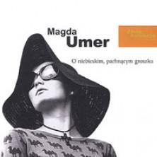 O niebieskim pachnącym groszku - Złota kolekcja Magda Umer