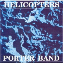 Helicopters Porter Band
