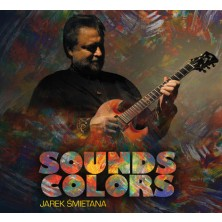 Sounds Colours Jarek Śmietana Trio