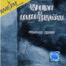 Największe przeboje Wilki i Robert Gawliński