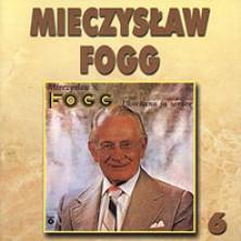 Ukochana ja wrócę Mieczysław Fogg