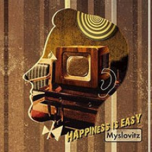 Happines Is Easy Myslovitz