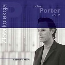 Acoustic Years - Złota Kolekcja vol. 2 John Porter