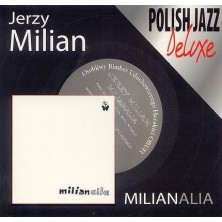 Milianalia - Polish Jazz Deluxe Jerzy Milian