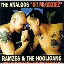 Oi! Młodzież / Mechaniczna pomarańcza The Analogs / Ramzes and The Hooligans