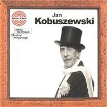 Złota Kolekcja - Portret Muzyczny Jan Kobuszewski