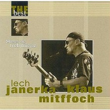 The Best - Strzeż się tych miejsc Lech Janerka, Klaus Mitffoch