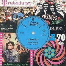 45 RPM: Kolekcja singli i czwórek Trubadurzy