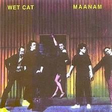 Wet Cat Maanam