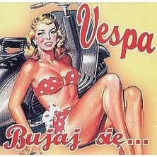 Bujaj się... Vespa