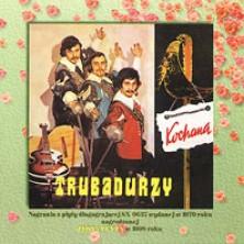 Kochana Trubadurzy